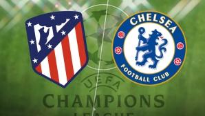 Челси излиза за мъст срещу Атлетико Мадрид